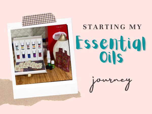 Starting my Essential Oils journey